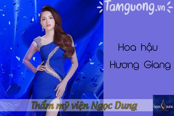 Hoa hậu Hương Giang là khách hàng tại Thẩm mỹ viện Ngọc Dung
