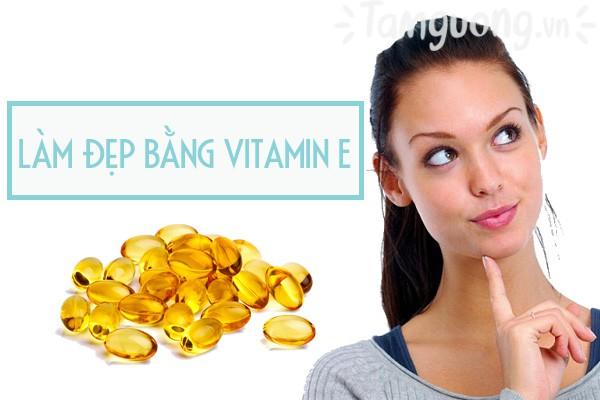 Làm đẹp bằng vitamin E