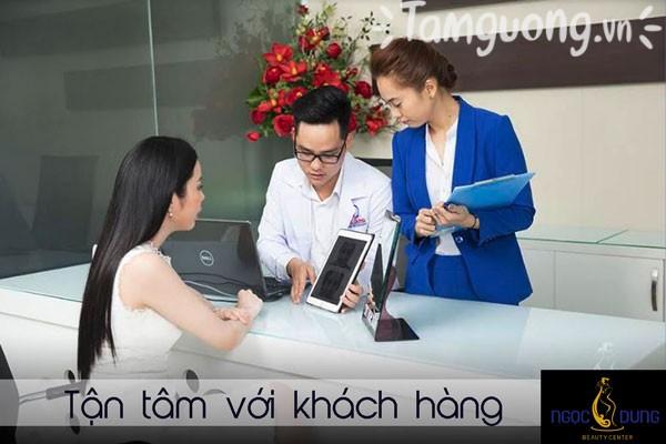 Thẩm mỹ viện Ngọc Dung luôn tận tâm với khách hàng