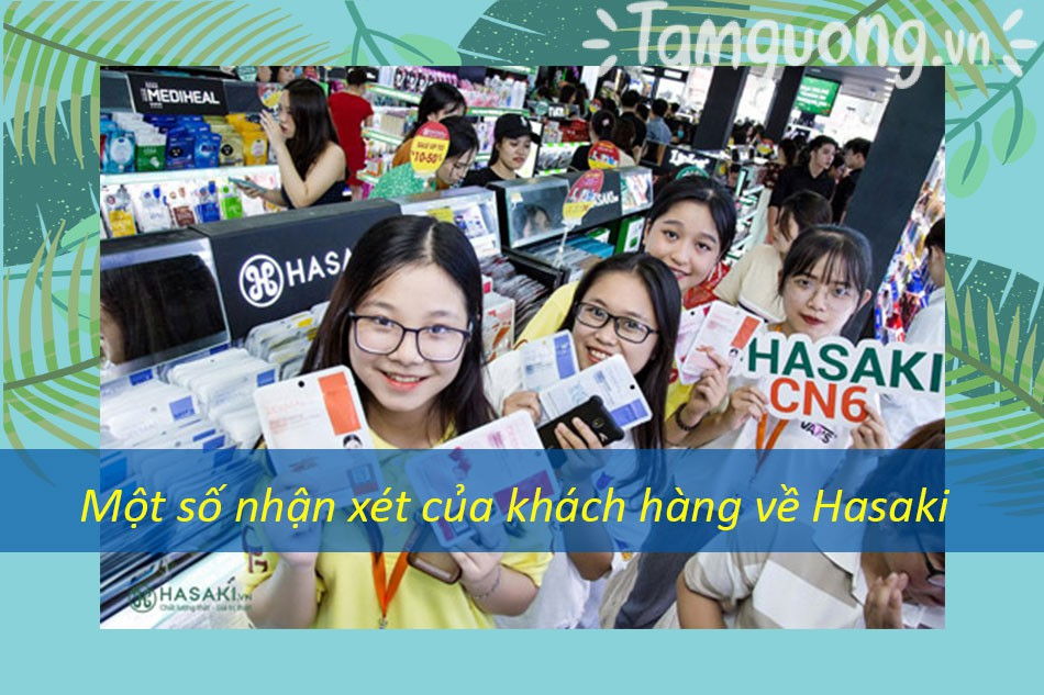 Một số nhận xét của khách hàng về Hasaki