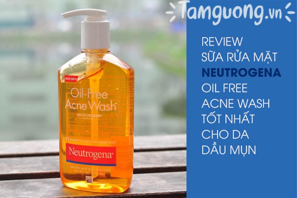 Một số review về Neutrogena Oil-Free Acne Wash