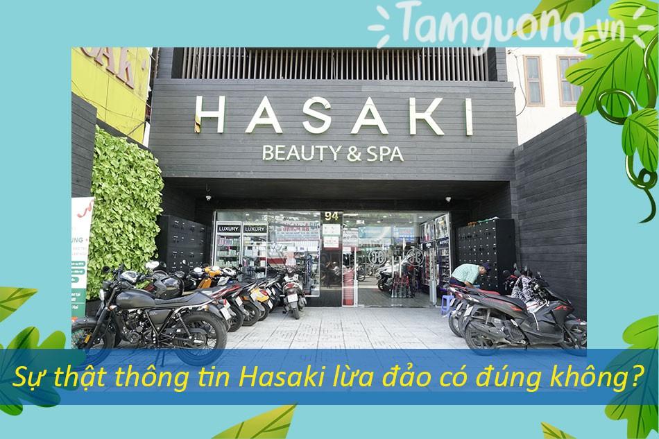 Sự thật thông tin Hasaki lừa đảo có đúng không?