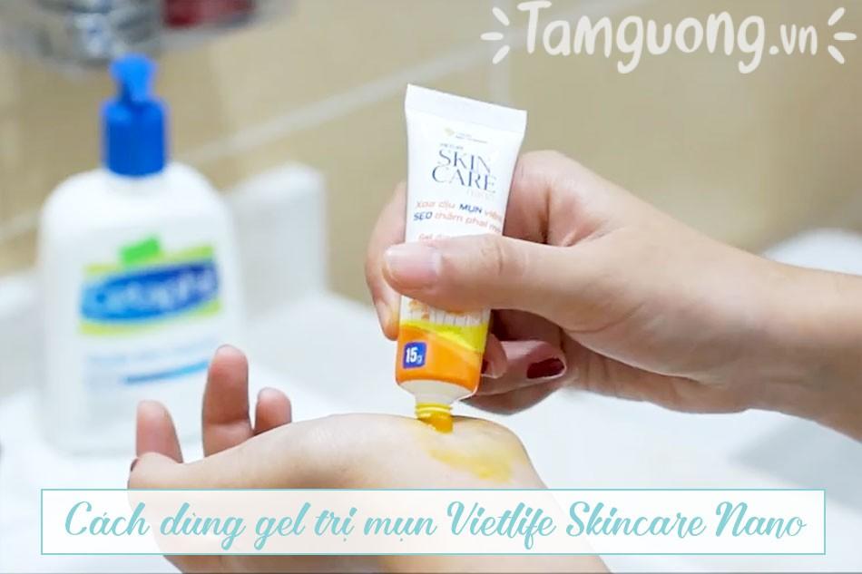 Cách sử dụng gel trị mụn Vietlife Skincare Nano