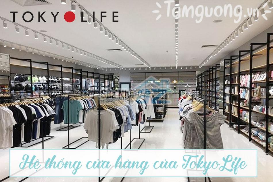 Hệ thống cửa hàng Tokyo.life tại Hà Nội và Tp Hồ Chí Minh