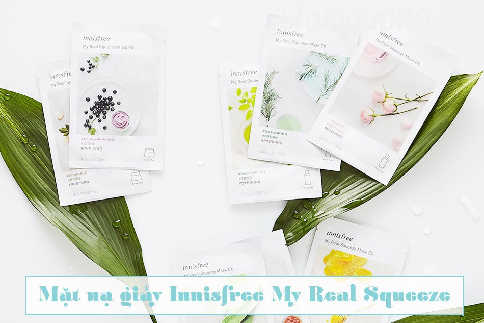 Review mặt nạ giấy Innisfree My Real Squeeze Mask của Hàn Quốc