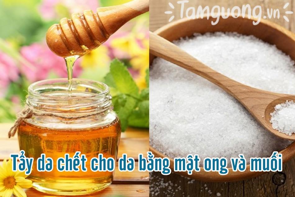 Kết hợp tẩy da chết bằng hỗn hợp muối và mật ong