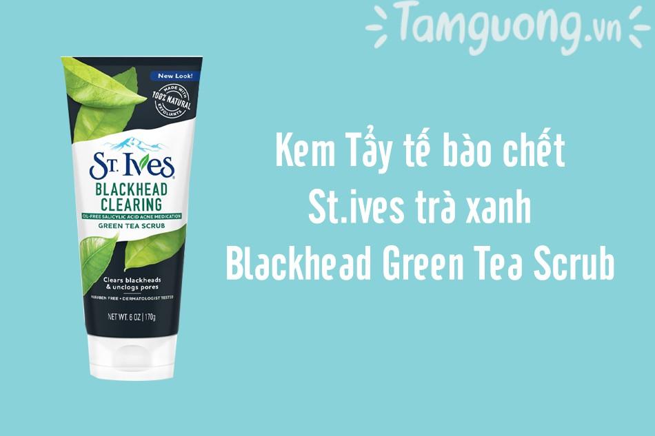 Tẩy tế bào chết St.ives trà xanh