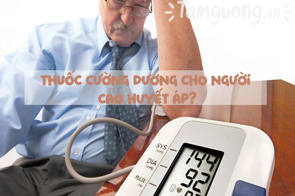 Thuốc cường dương cho người cao huyết áp