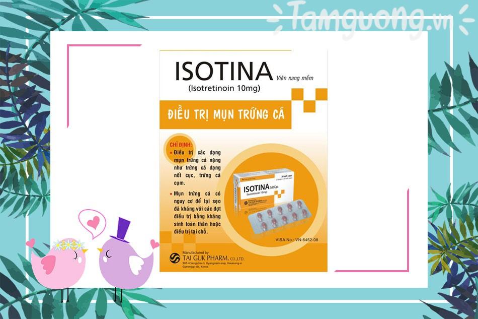 Công dụng - chỉ định của thuốc Isotina 10mg