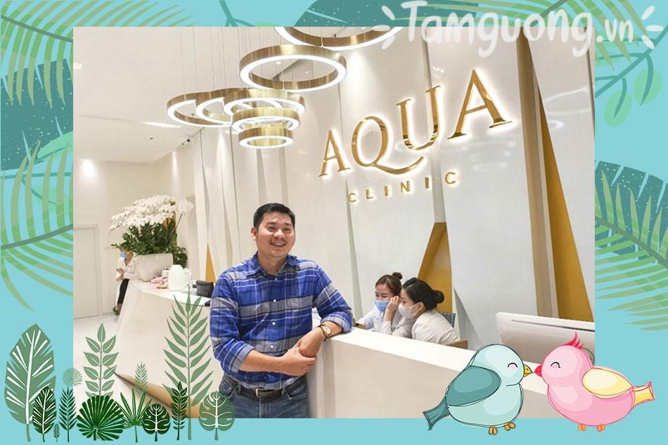 Review thẩm mỹ viện Aqua Skin Clinic