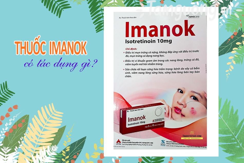 Tác dụng của thuốc Imanok 10mg