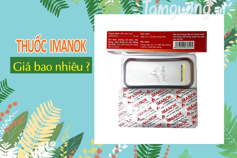 Thuốc Imanok 10mg chính hãng giá bao nhiêu?