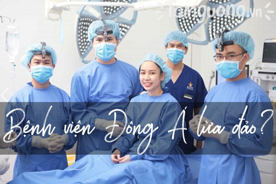 Bệnh viện Đông Á lừa đảo?