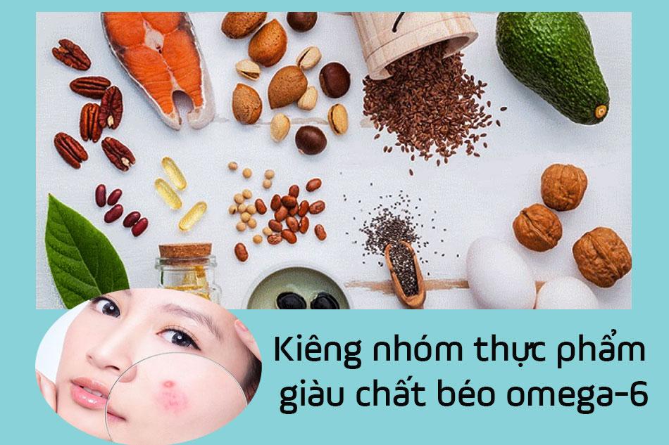 Kiêng nhóm thực phẩm giàu chất béo Omega-6