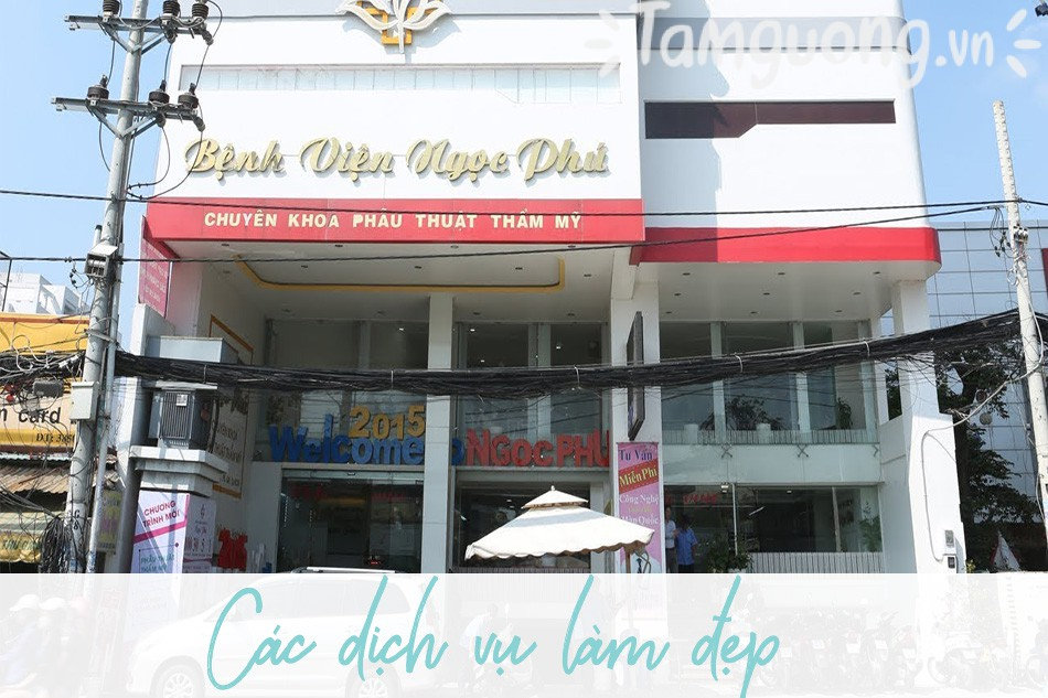 Dịch vụ làm đẹp bệnh viện Ngọc Phú