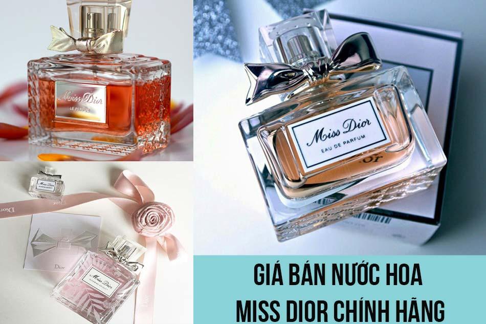 Giá bán nước hoa Miss Dior chính hãng?