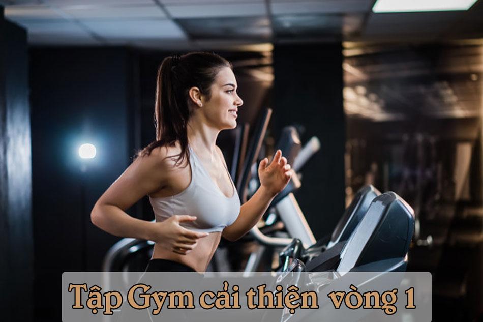 Tập gym giúp vòng 1 to hơn
