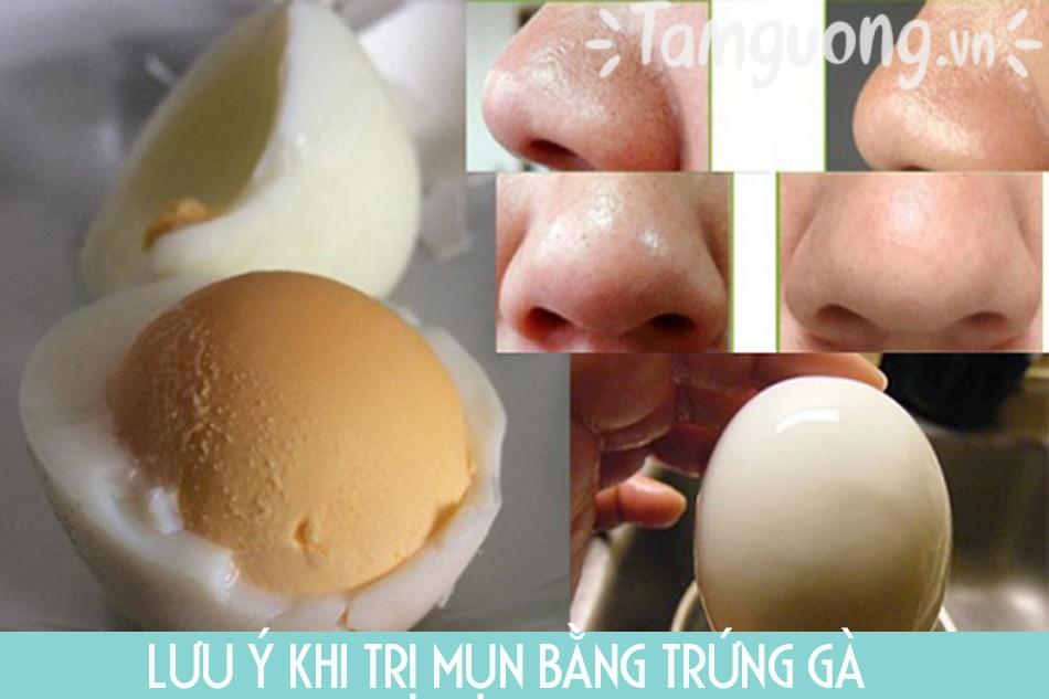 Lưu ý khi trị mụn bằng trứng gà