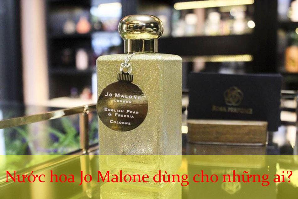 Nước hoa Jo Malone dùng cho những ai?