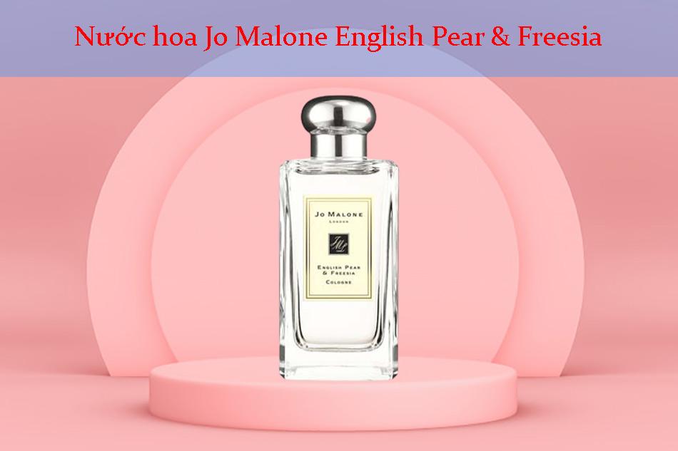 Nước hoa Jo Malone English Pear & Freesia