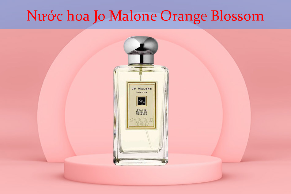 Nước hoa Jo Malone Orange Blossom
