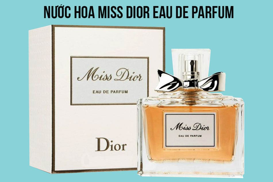 Nước hoa Miss Dior Eau De Parfum
