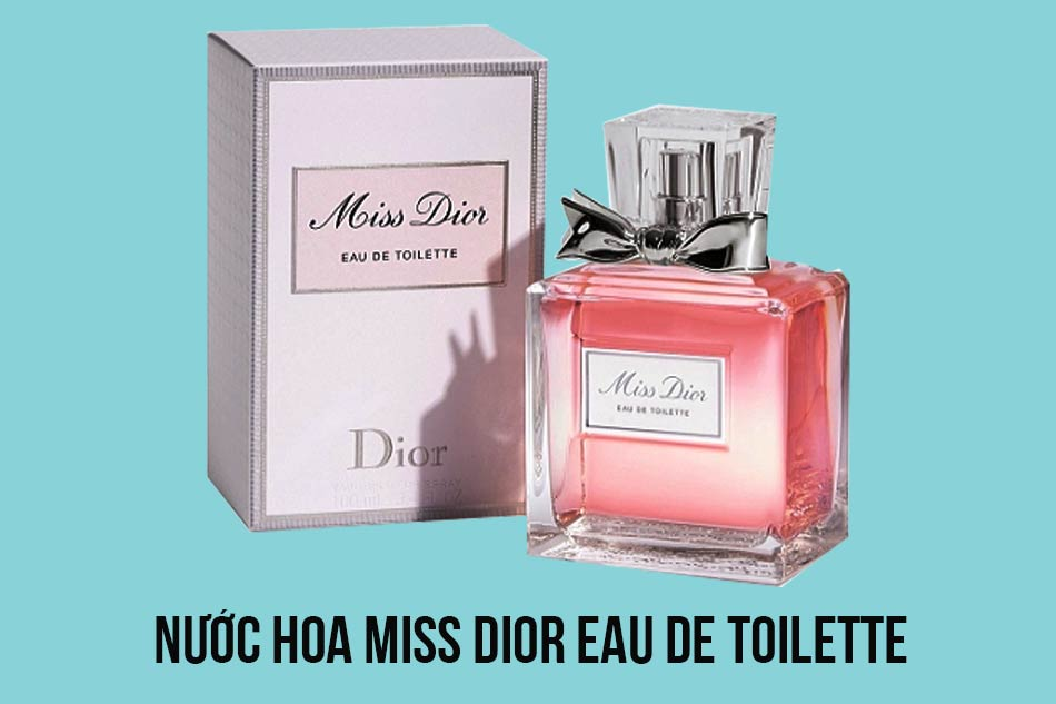 Nước hoa Miss Dior Eau De Toilette