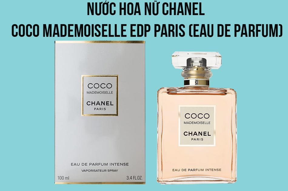 Nước hoa nữ Chanel Coco Mademoiselle EDP Paris (Eau De Parfum)