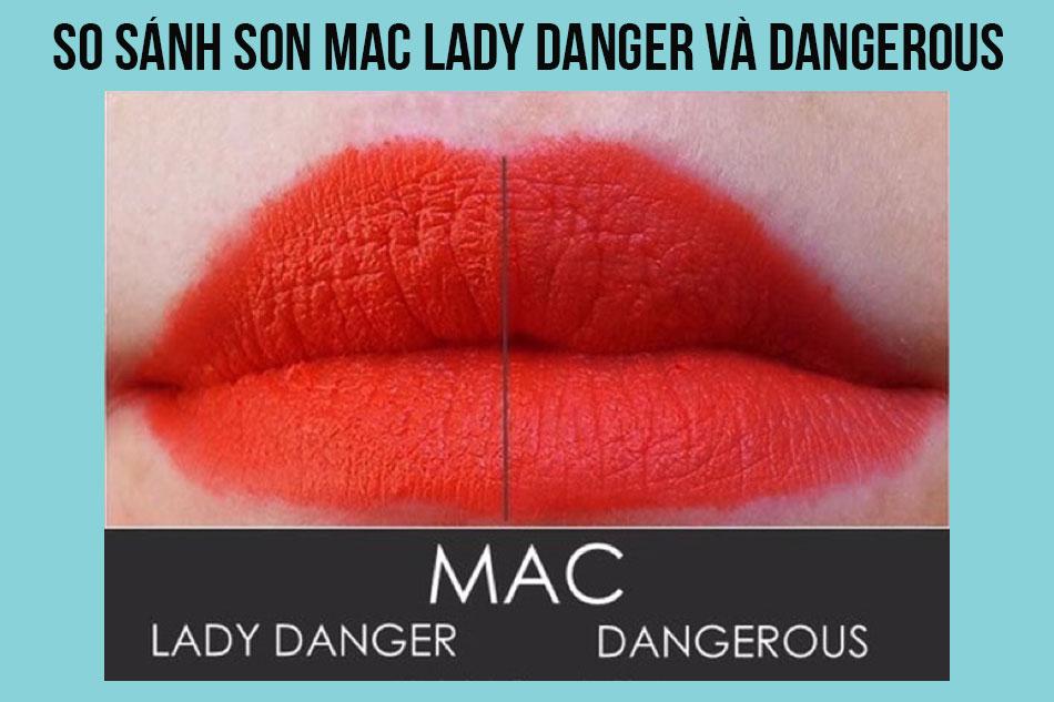 So sánh son Mac Lady Danger và Dangerous