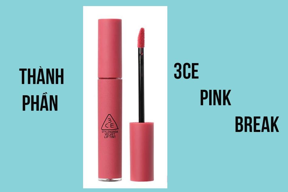 Thành phần của son 3CE Pink Break
