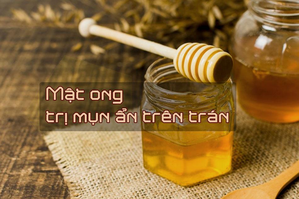 Giảm mụn ẩn trên trán bằng mật ong