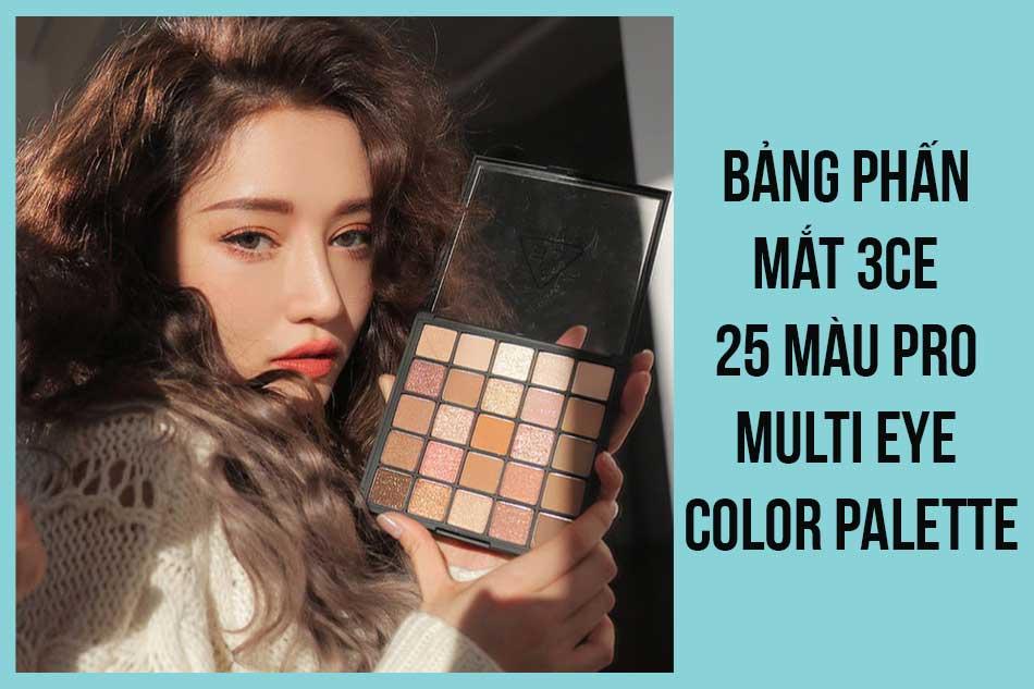Bảng phấn mắt 3CE 25 màu Pro Multi Eye Color Palette