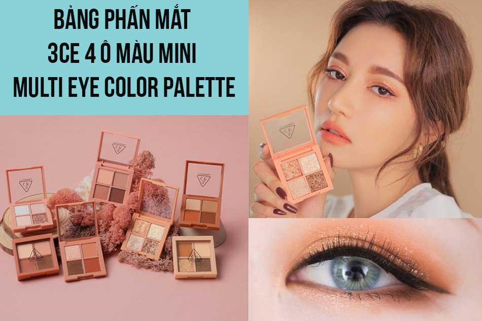 Bảng phấn mắt 3CE 4 ô màu Mini Multi Eye Color Palette