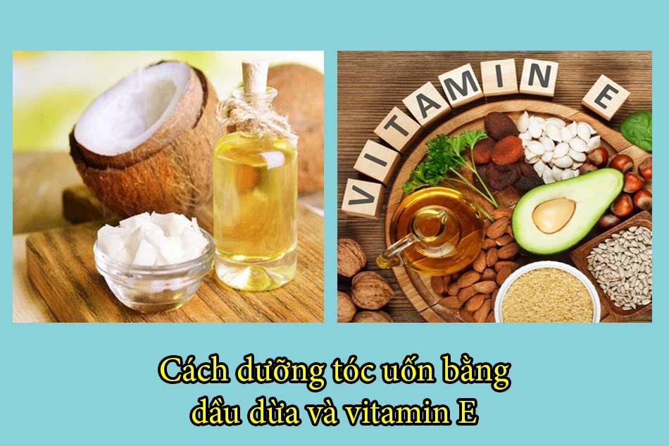 Cách dưỡng tóc uốn bằng dầu dừavà vitamin E