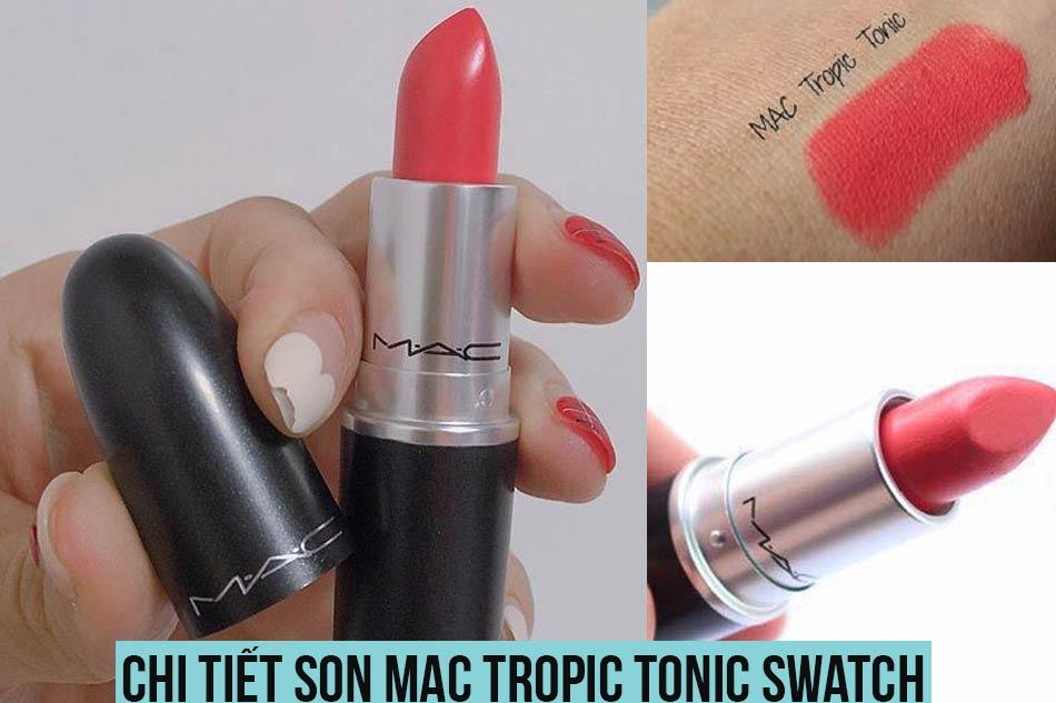 Chi tiết son Mac Tropic Tonic Swatch