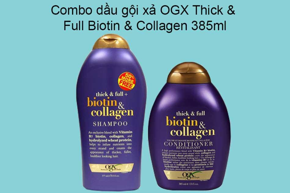 Combo dầu gội xả OGX Thick & Full Biotin & Collagen 385ml