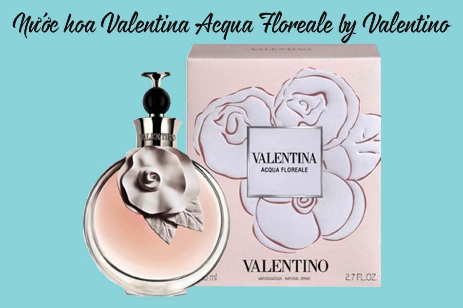 Nước hoa Valentina Acqua Floreale by Valentino