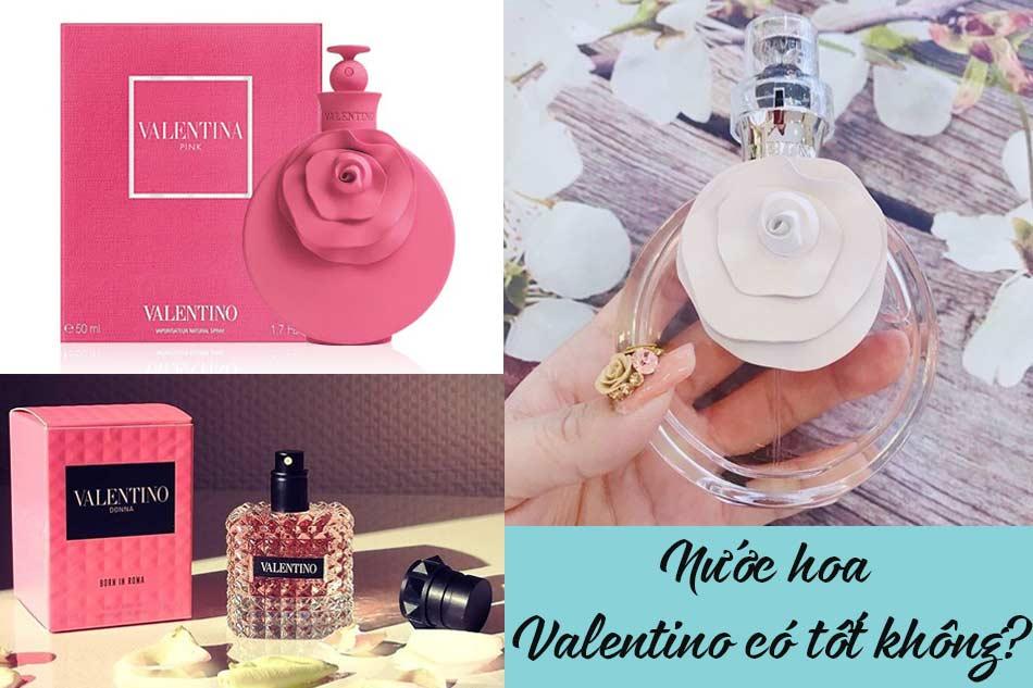 Nước hoa Valentino có tốt không?