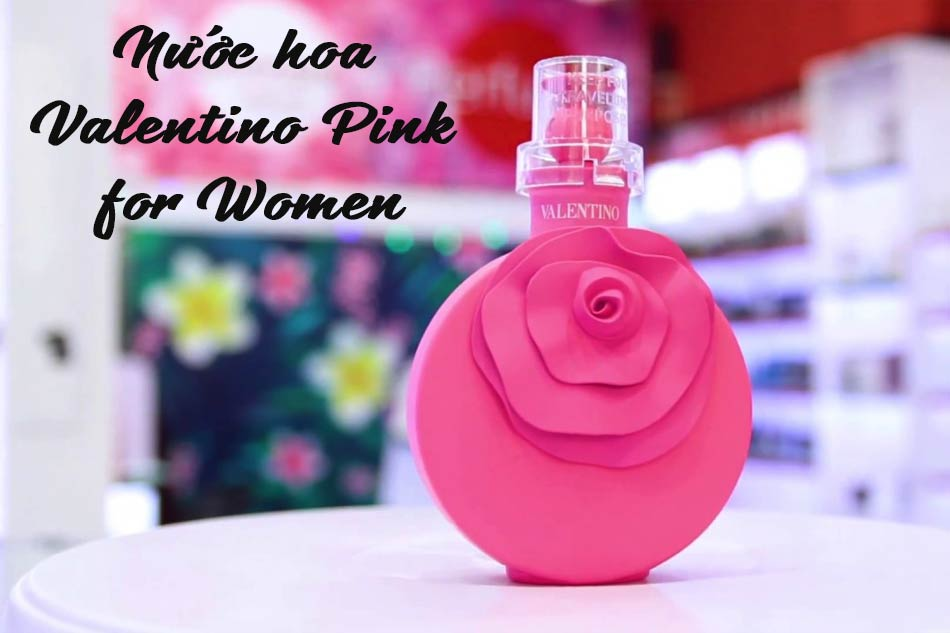 Nước hoa Valentino Pink for Women