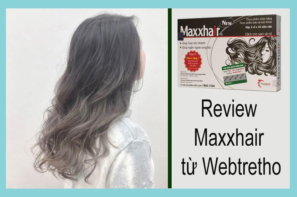 Review hiệu quả của Maxxhair từ Webtretho