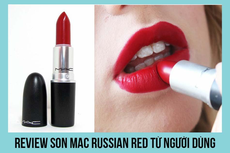 Review son Mac Russian Red từ người dùng
