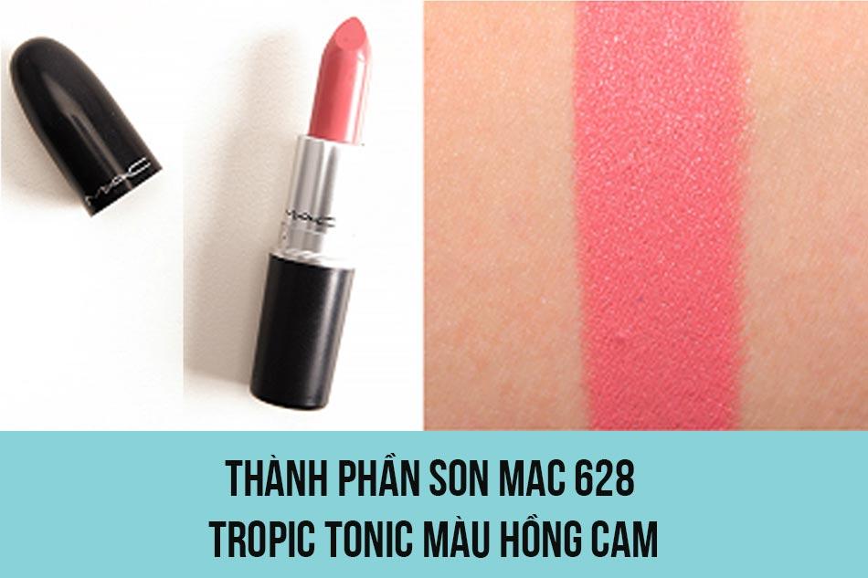 Thành phần son Mac 628 Tropic Tonic màu hồng cam