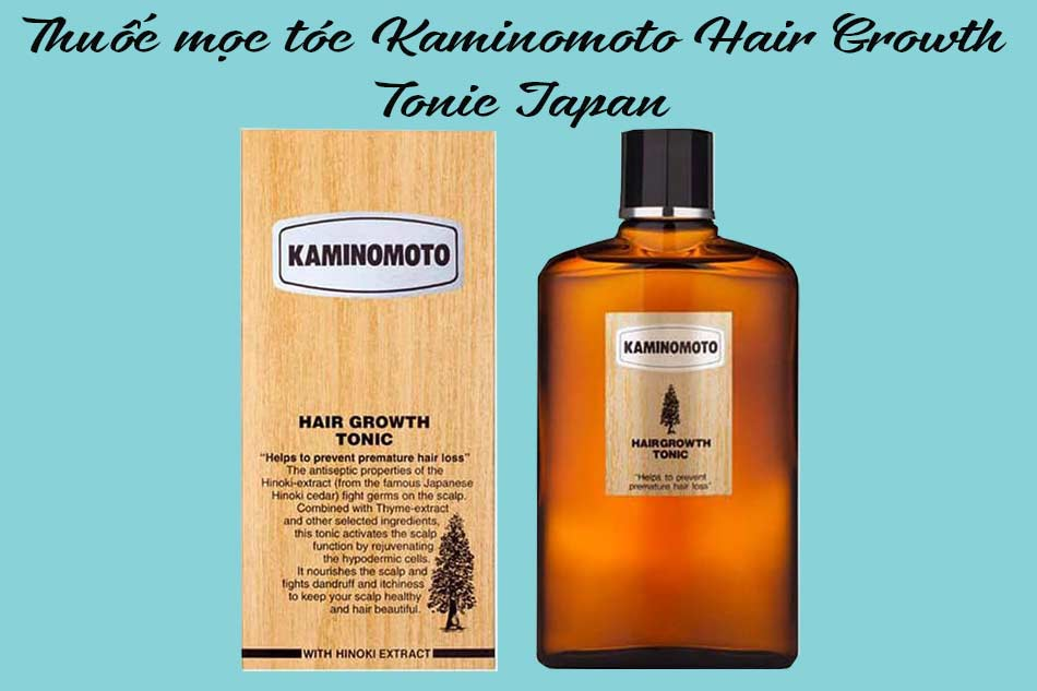 Thuốc mọc tóc Kaminomoto Hair Growth Tonic Japan