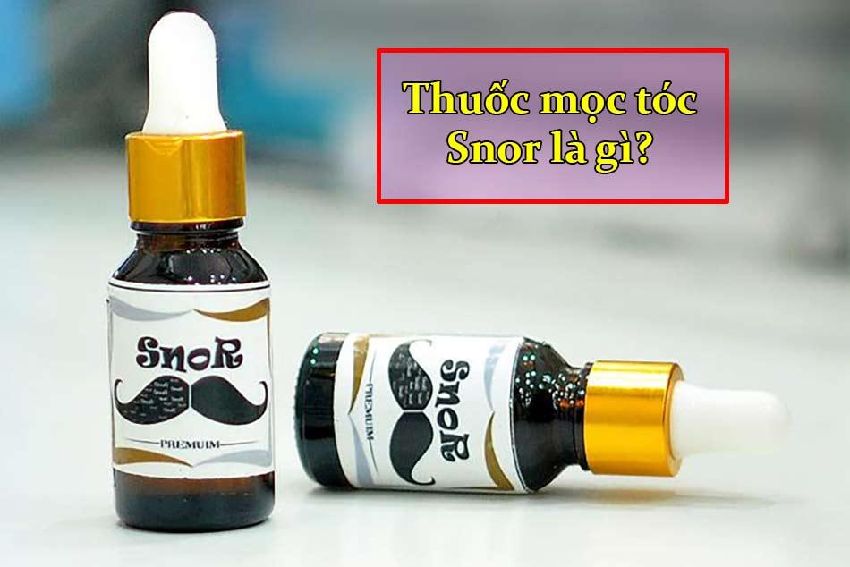 Thuốc mọc tóc Snor là gì?