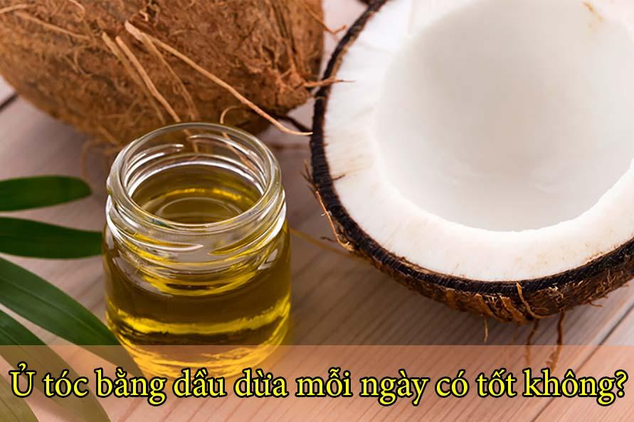 Ủ tóc bằng dầu dừa mỗi ngày có tốt không?