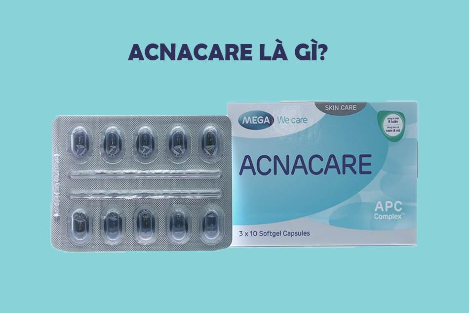 Viên uống Acnacare là gì?