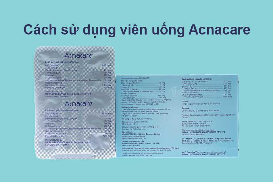 Cách sử dụng viên uống Acnacare