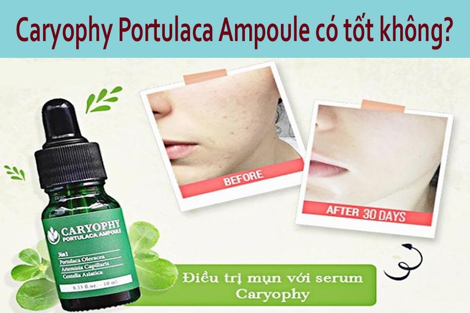 Tinh chất Caryophy Portulaca Ampoule có tốt không?