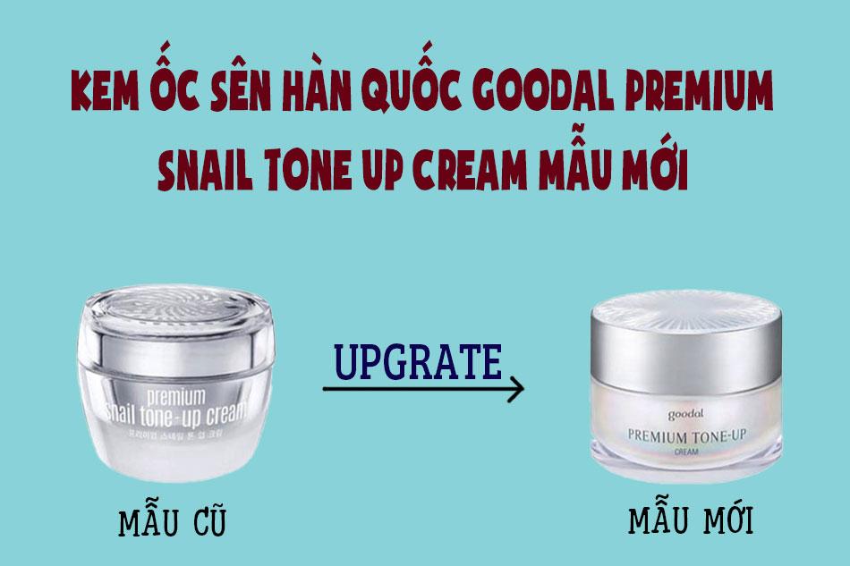 Kem ốc sên Hàn Quốc Goodal Premium Snail Tone Up Cream mẫu mới