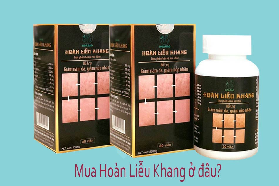 Hoàn Liễu Khang chính hãng mua ở đâu tại Hà Nội, TpHCM?